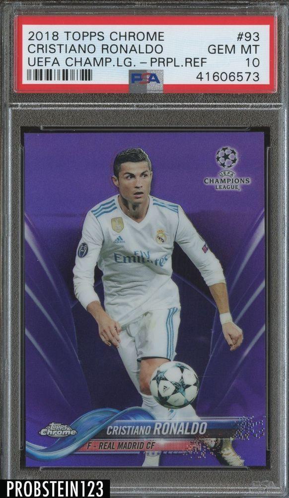 2018 Topps Chrome Soccer Purple Refractor 93 Cristiano Ronaldo 250 Psa 10 Soccer Futbol Psa10 Cristiano Ronaldo Ronaldo Soccer Cards