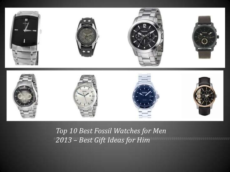 Mens Fossil Watches - Gift Ideas Best Mens Fossil Watches 2013 http://www.slideshare.net/robertklassen/top-10-best-fossil-watches-for-men-2013-best-gift-ideas-for-him