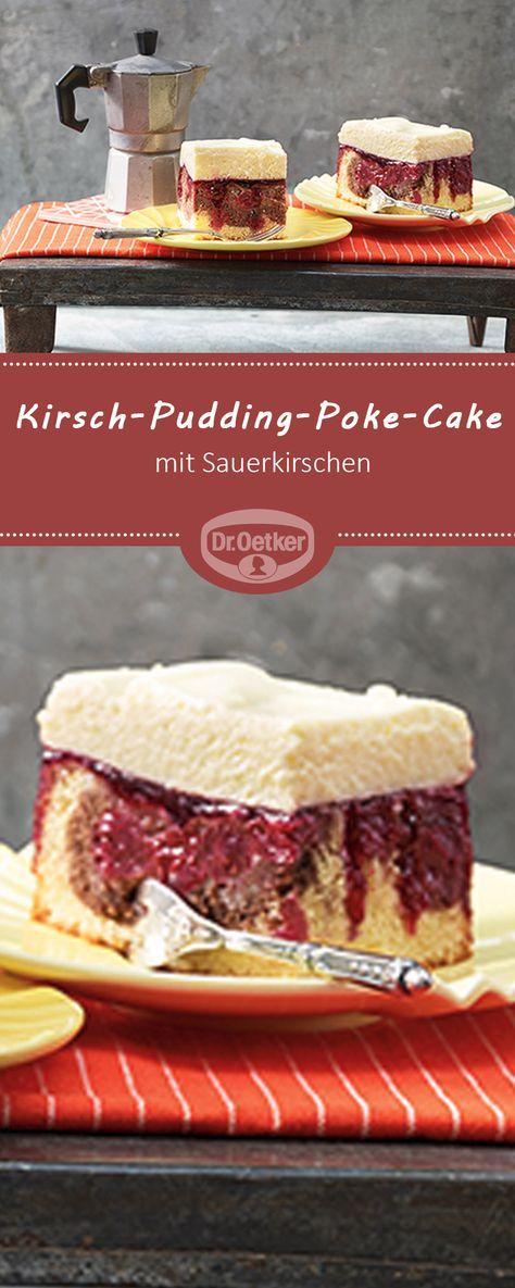 Cherry Pudding Poke Cake – Dessertkuchen im Stil einer Donauwelle mit Kirschen …   – Backen