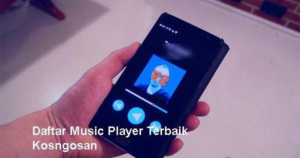21 Aplikasi Pemutar Musik Offline Android Terbaik Musik Blogging Android