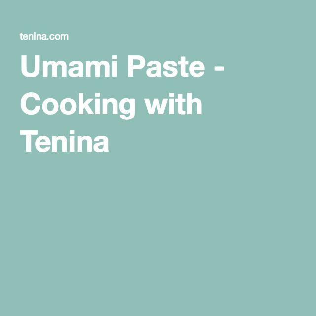Umami Paste - Cooking with Tenina