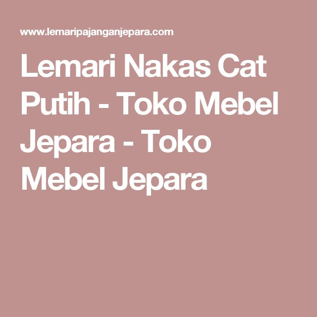 Lemari Nakas Cat Putih - Toko Mebel Jepara - Toko Mebel Jepara