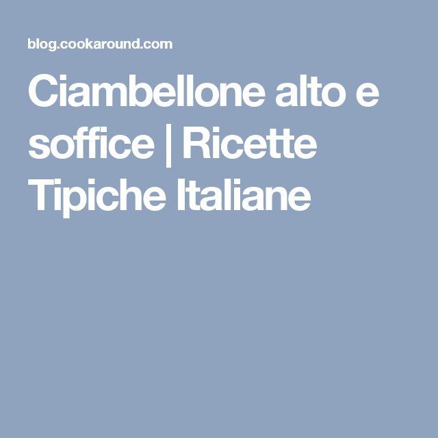 Ciambellone alto e soffice | Ricette Tipiche Italiane