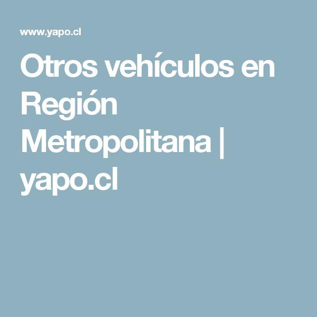 Otros vehículos en Región Metropolitana | yapo.cl