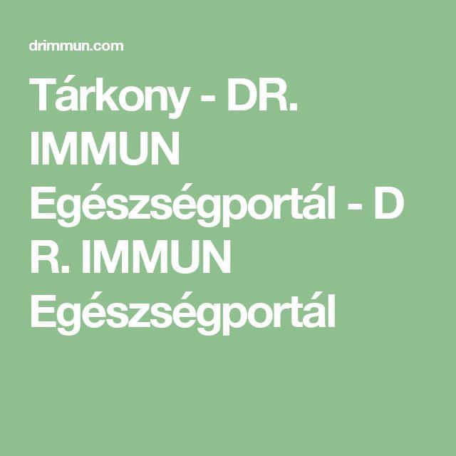 Tárkony-DR. IMMUN Egészségportál-DR. IMMUN Egészségportál
