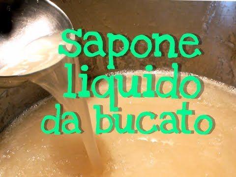 ▶ SAPONE DETERSIVO LIQUIDO DA BUCATO FATTO IN CASA - Homemade Liquid Laundry Soap - - YouTube