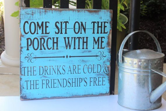 Found on Etsy - Come Sit On The Porch With Me The Drinks Are Cold And The Friendship's Free Pallet Sign - Rustic Front Porch Decor - Welcome Porch Sign