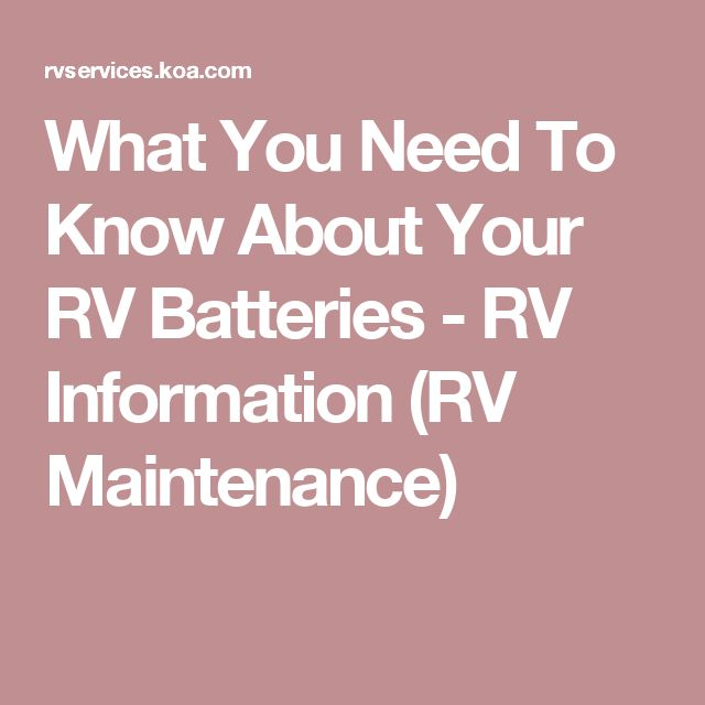 22 best travel trailer battery images on pinterest airstream what you need to know about your rv batteries rv information rv maintenance fandeluxe Images