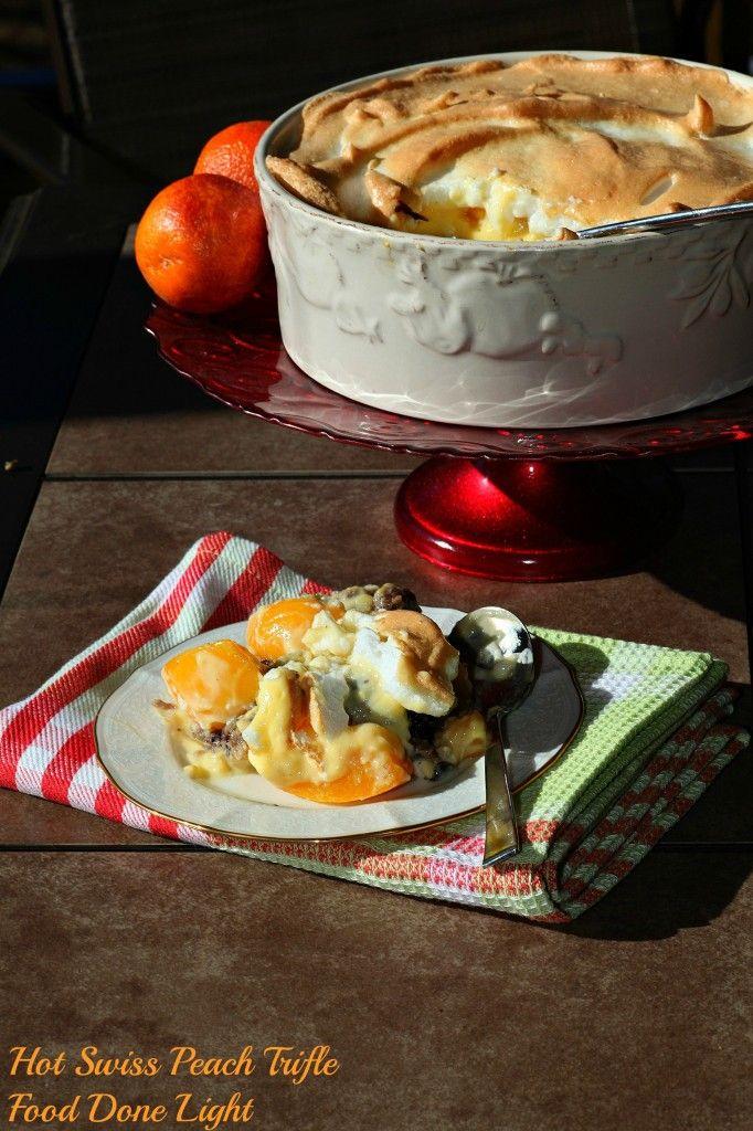 Hot Swiss Peach Trifle Food Done Light #trifle #easterdessert #custard
