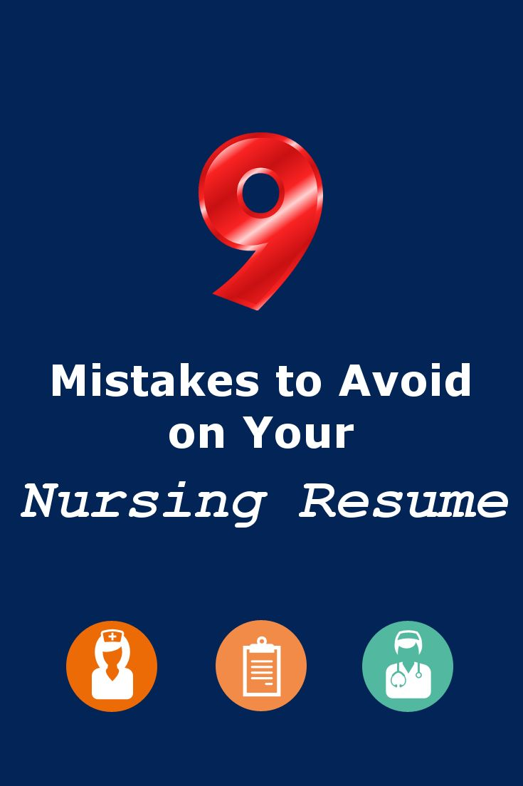 9 mistakes to avoid on your nursing resume nursing resume school and nurse stuff
