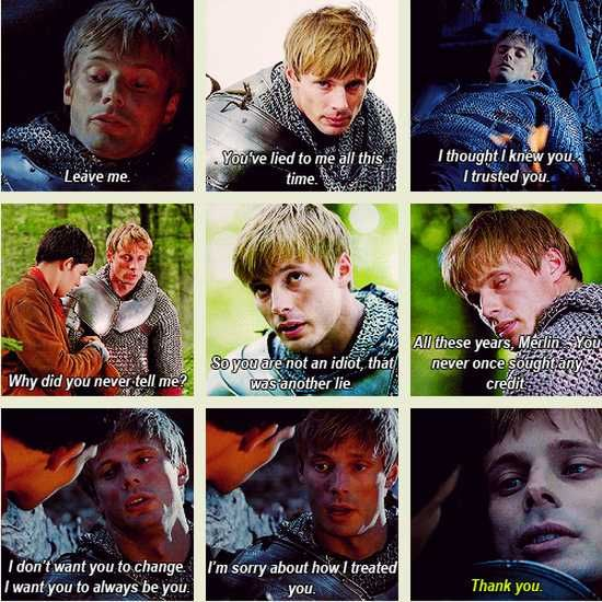 Arthur's progression to accepting Merlin's magic. I'm trying to pin this without reading it because it still makes me cry.