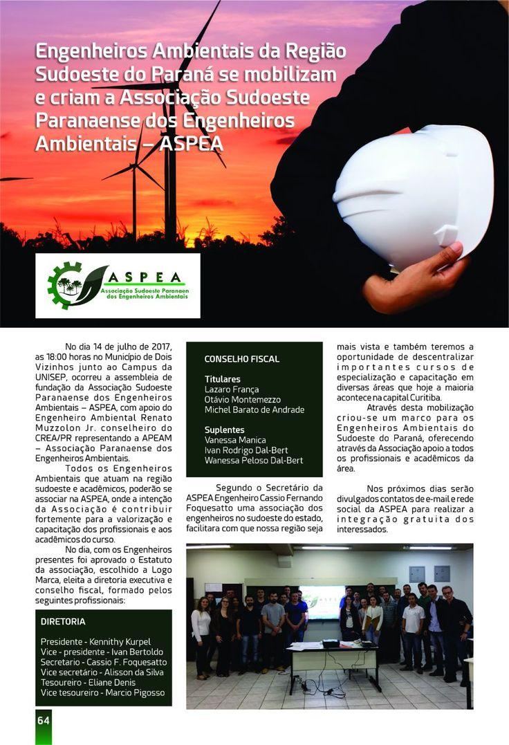 A ANEAM surgiu com o objetivo de valorizar, fortalecer e integrar a classe dos profissionais de Engenharia Ambiental do Brasil, para a defesa da sociedade e no sistema Confea/Crea e temos um papel muito importante para a sociedade e seu meio ambiente.