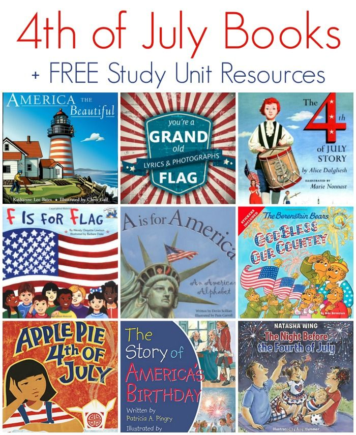 4th of July Children's Books + FREE Study Unit Resources for Kids