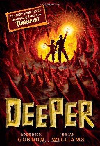Deeper (Tunnels Book 2) by Roderick Gordon
