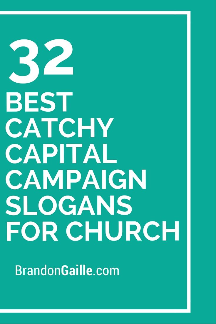 33 best catchy capital campaign slogans for church