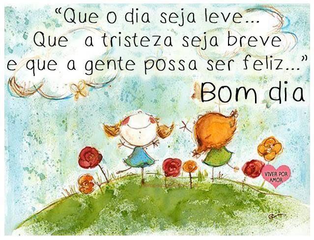 Bom Dia Boas Energias: 109 Best Images About Bom Dia Boa Tarde... On Pinterest