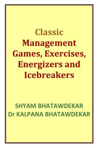 Best Sellers Rank # 33 on Amazon: Classic Management Games, Exercises, Energizers and Icebreakers by Shyam Bhatawdekar, http://www.amazon.com/dp/B004OEKF0I/ref=cm_sw_r_pi_dp_Xpimub1KB7B12