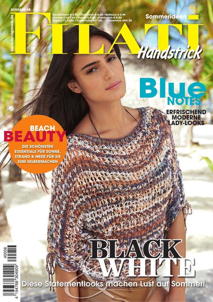 Lana Grossa FILATI Handstrick No. 56  Caribic ist für uns das Synonym für tropische Wärme und exotische Farben. Wir entführen Sie an paradiesische Strände und schenken Ihnen mit leichten Sommerlooks heute schon Urlaubsfeeling. In diesem Heft: die schönsten Essentials für Sonne, Strand und Meer für Sie zum Selbermachen.