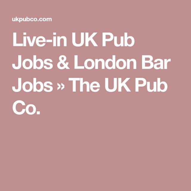 Live-in UK Pub Jobs & London Bar Jobs » The UK Pub Co.