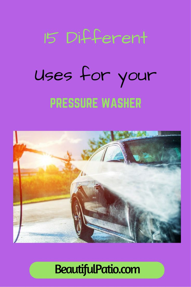 15 Diiferent Uses for your Pressure Washer. Make the most of yours!