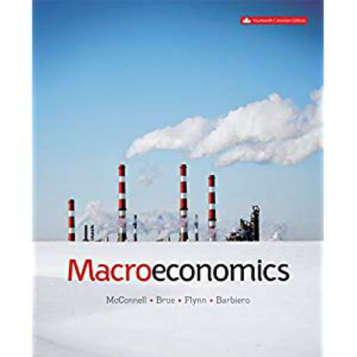 Macroeconomics Canadian 14th Edition By Mcconnell Brue Flynn