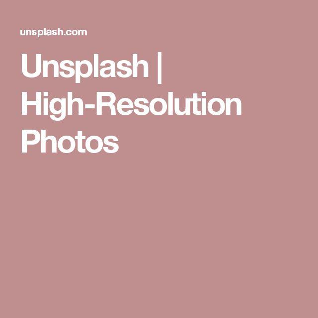 Unsplash | High-Resolution Photos