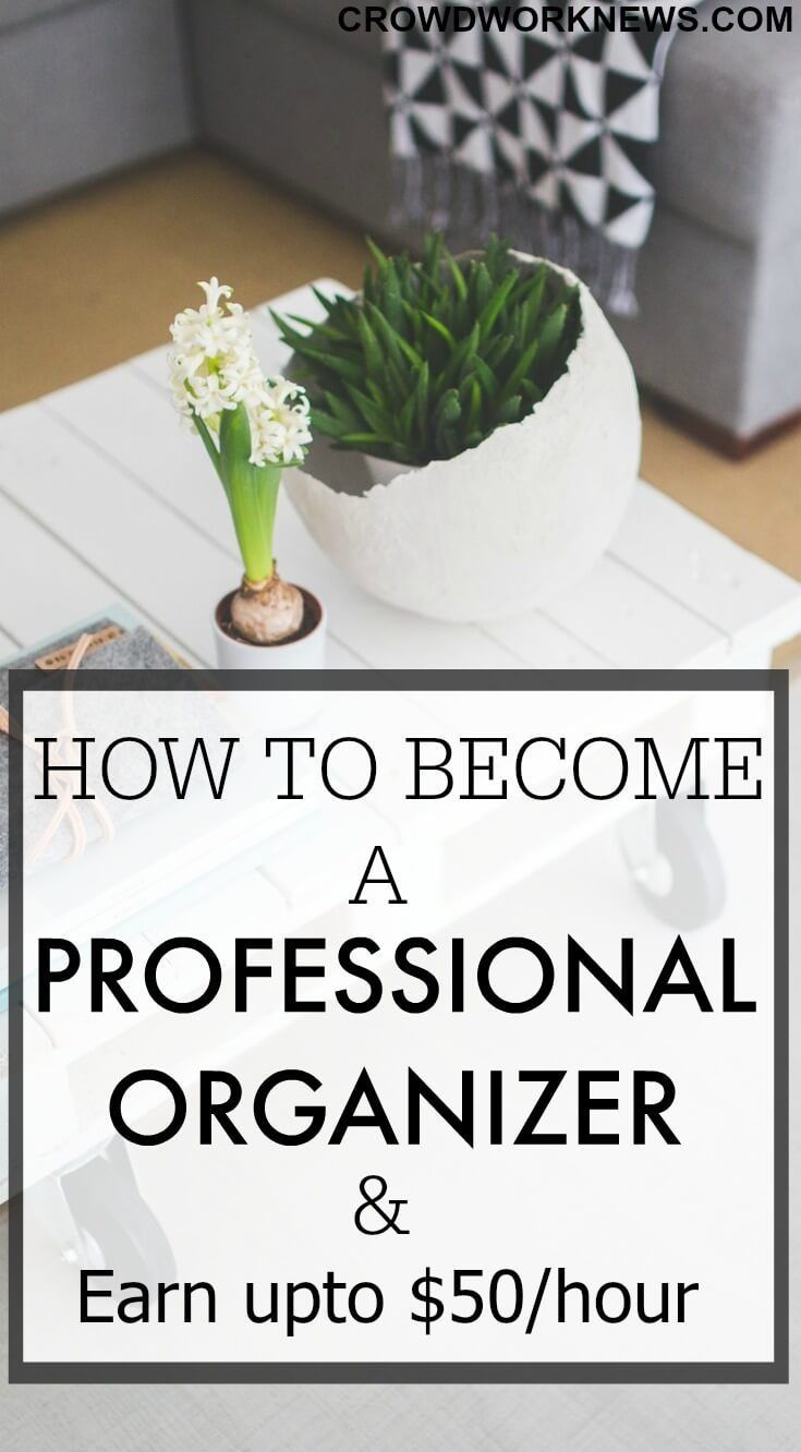 How to Become a Professional Organizer (Expert Int…