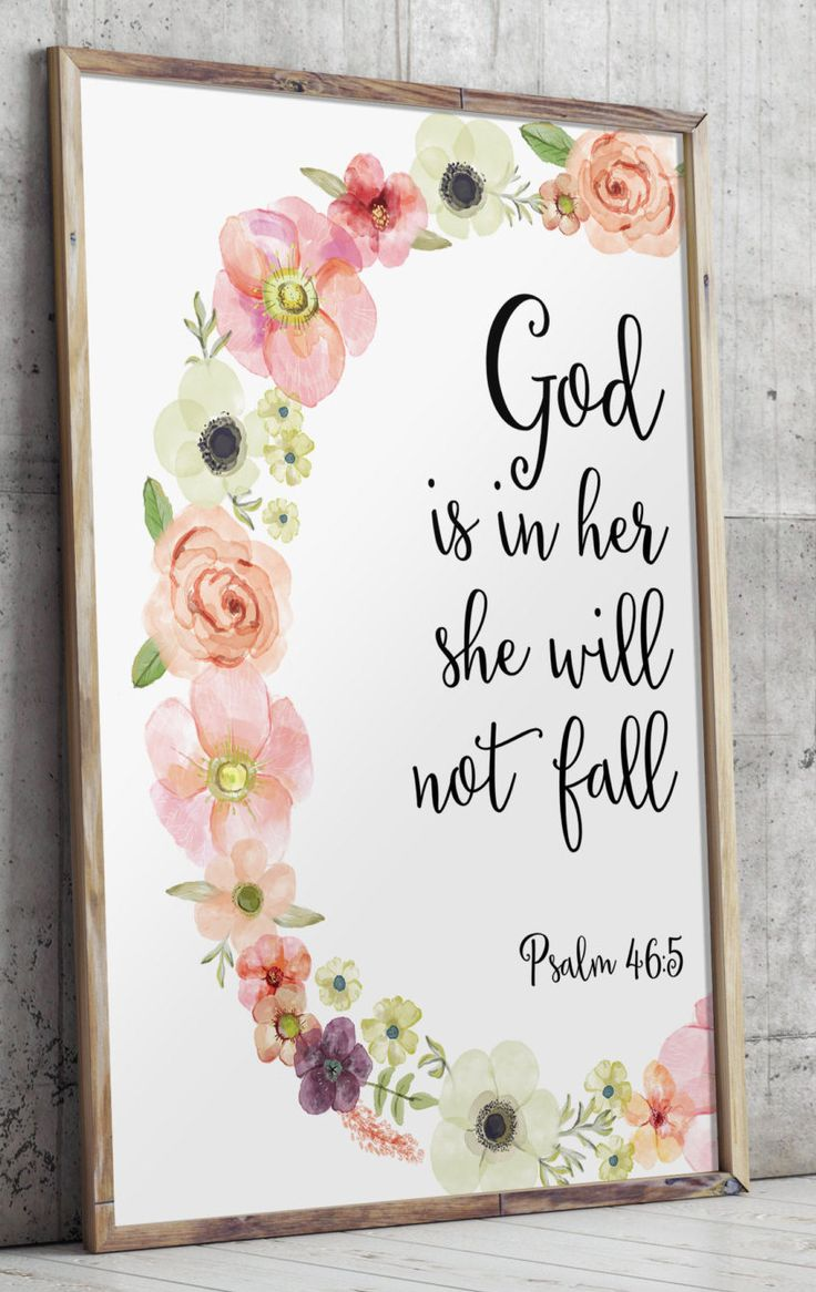 "God is in her she will not fall - from Psalm 46:5 ________________________________________________________  This artwork is an INSTANT DOWNLOAD. You will receive digital files to print on your own.  PRINTABLE SIZES INCLUDED You will receive a high resolution PDF and JPG files of the following sizes, that will work for most sizes up to an 20 x 24 U.S. print or A1 international print.  - 5"" x 7"" - 8"" x 10"" - 11"" x 14"" - 16 X 20  - A1 - A3 - A4  If you would like this print in another size that…"
