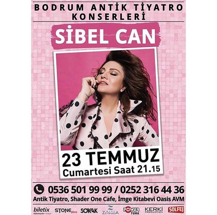 💫🌟Sibel Can 🌟💫 23 Temmuz 2016 Bodrum Antik Tiyatro ☎️ 0536 501 99 99 - 0212 316 44 36  Biletler Biletix