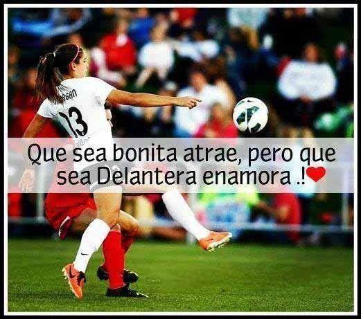 Frases De Futbol De Mujeres 5 Your 3 Pinterest Soccer