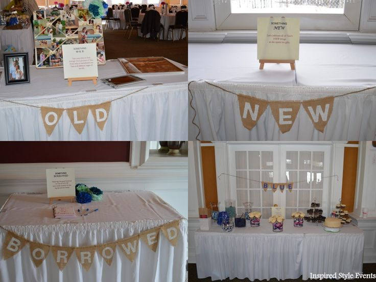 Something Old: Old pictures of the bride Something New: Gift table Something Borrowed: Guest book. Let the bride borrow words of advice for the big day Something Blue: Dessert Table and Candy Bar