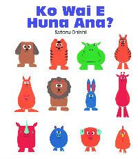Who's hiding? Who's crying? Who's backwards? Can you tell? Look again…18 fun-loving animals can be found on each question-posing page. This popular Gecko Press book was originally passed in 2008 and has been republished in Te Reo Māori as Ko Wai E Huna Ana? Review on www.kiwifamilies.co.nz