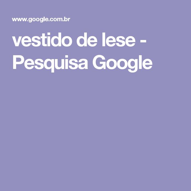 vestido de lese - Pesquisa Google