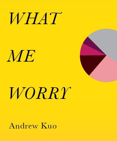 Andrew Kuo, What Me Worry book
