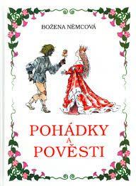 """Cover for """"Pohádky a Pověsti"""" (Fairy tales and legends) by Božena Němcová"""