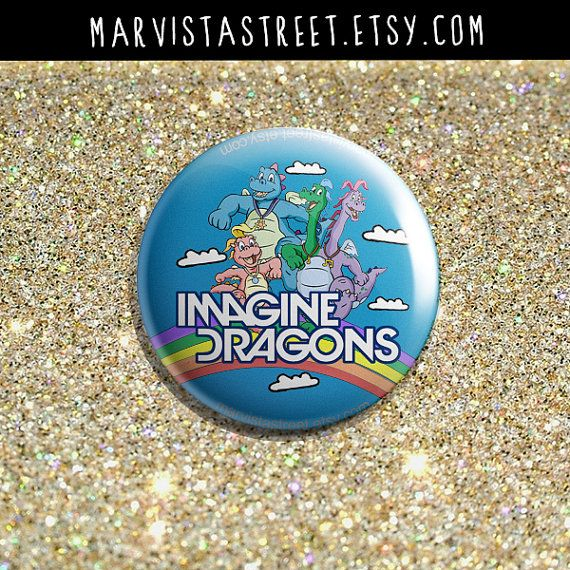 Imagine Dragons Dragon Tales Mash Up 1 Inch Pin by MarVistaStreet