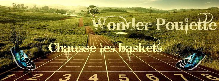 Wonder Poulette chausse les  baskets Défi personnel