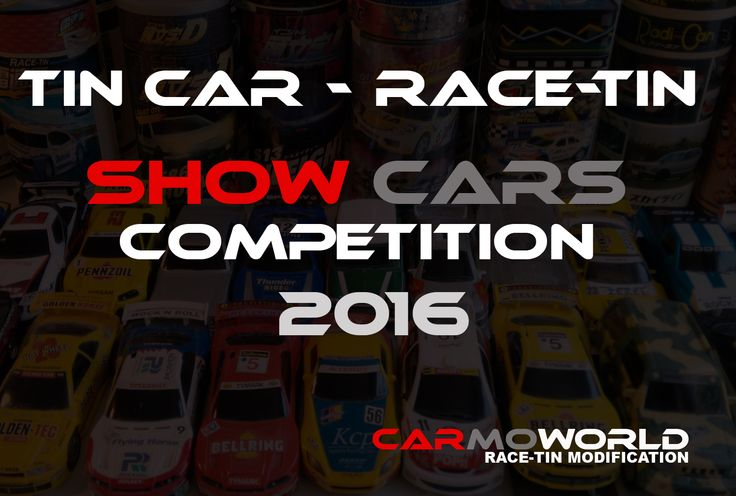 Tin Car – Show Car Competition 2016