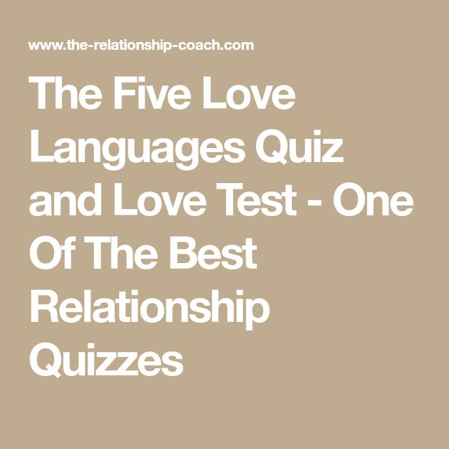 The Five Love Languages Quiz and Love Test - One Of The Best Relationship Quizzes