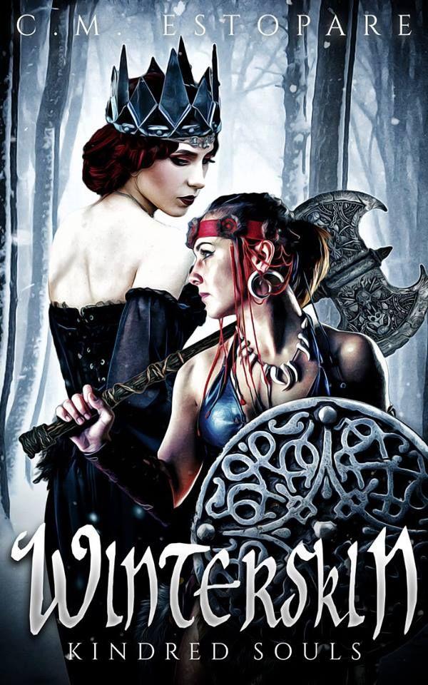 Dark. Dark Fantasy*  - Perilous. Brutal. Deadly. - Winterskin (Kindred Souls #1) by C.M. Estopare