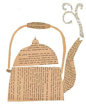 good paper ideas...   tea kettle paste collage