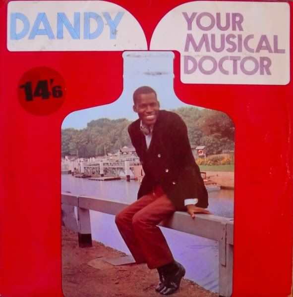 Vinyl Forever: Dandy  Your Musical Doctor 1969 REGGAE