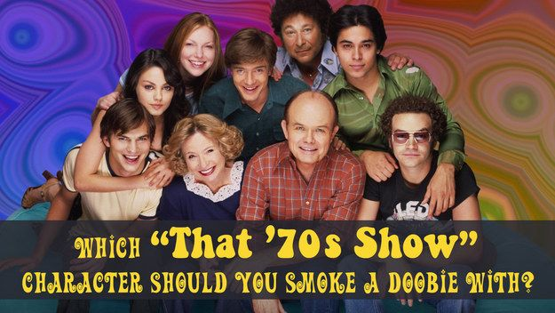 """Which """"That '70s Show"""" Character Should You Smoke A Doobie With? (""""You got: Donna Pinciotti When you get high, you get existential. You're into having deep conversations even if you don't remember them after. What matters to you most are those meaningful moments and Donna is perfect for that."""")"""