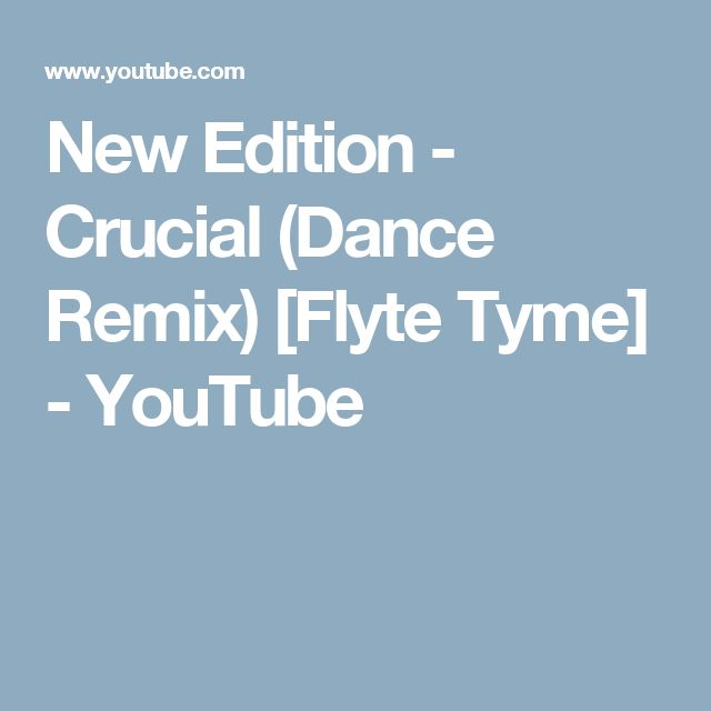 New Edition - Crucial (Dance Remix) [Flyte Tyme] - YouTube