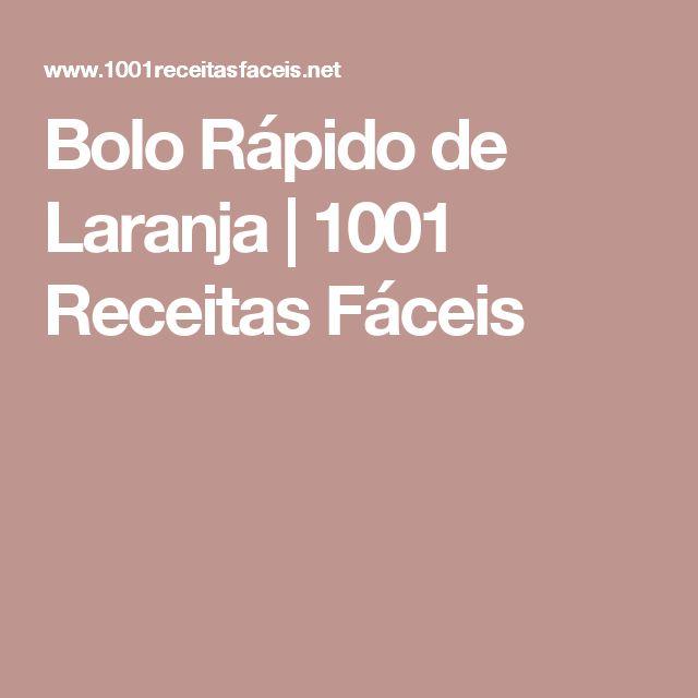 Bolo Rápido de Laranja | 1001 Receitas Fáceis