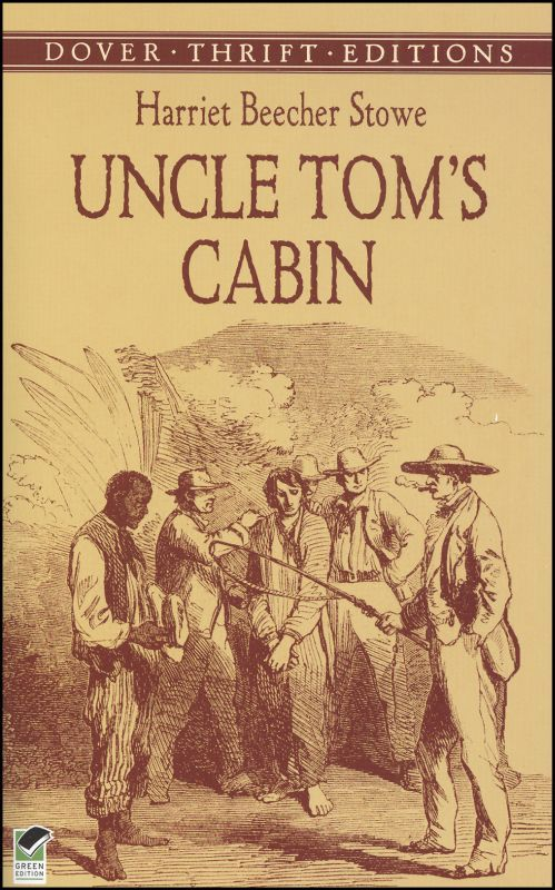 Uncle Toms Cabin (Thrift Edition)