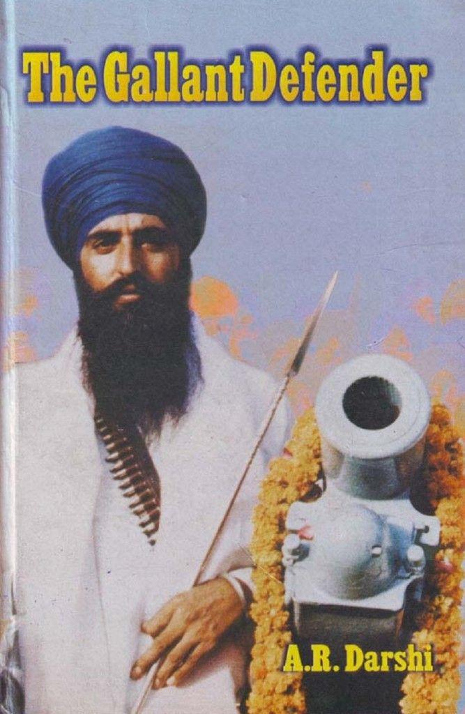 The Gallant Defender - Sant Jarnail Singh Bhindranwale [Book] - http://www.sikhsiyasat.net/2013/06/08/the-gallant-defender-sant-jarnail-singh-bhindranwale-book/