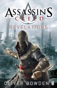 Assassin's Creed Revelations - Oliver Bowden