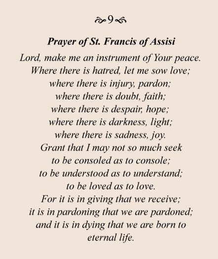 Prayer of St. Francis of Assisi - very meaningful