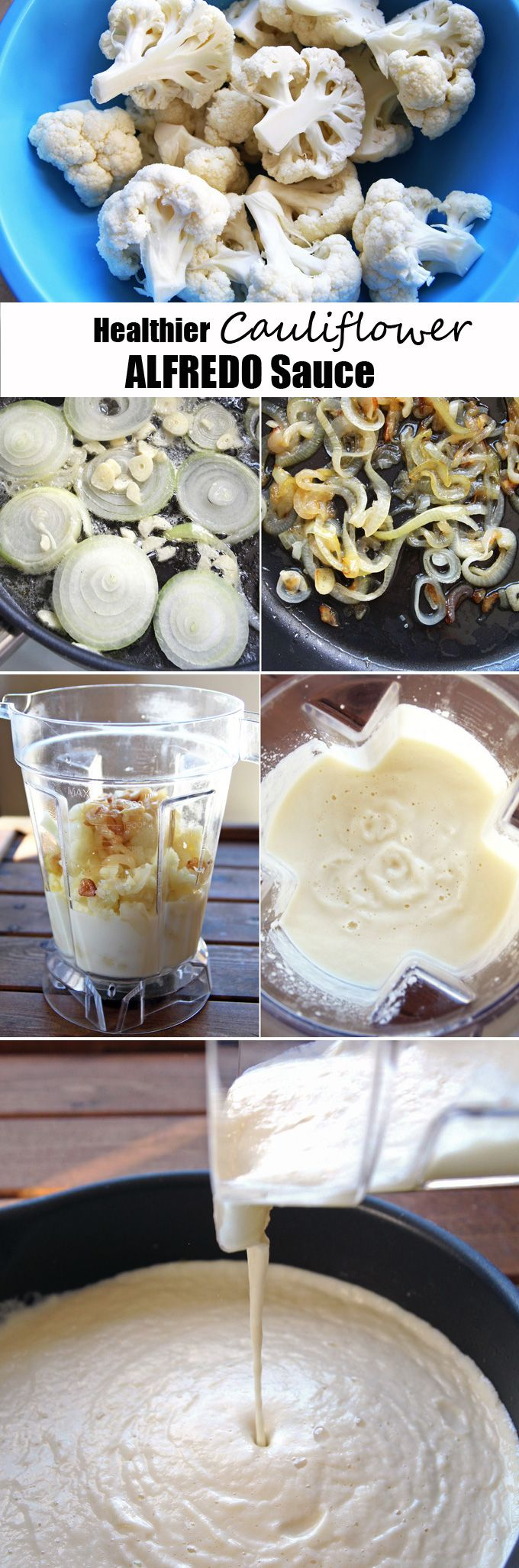 Healthy Cauliflower Alfredo Sauce 1 medium head of cauliflower (~ 1 lb/450 g) 1 large yellow onion 2 cloves garlic 1 tablespoon butter (or coconut oil) 5 cups (1.2 L) vegetable or chicken broth ¾ cup (175 ml) milk (or almond milk) ½ teaspoon salt